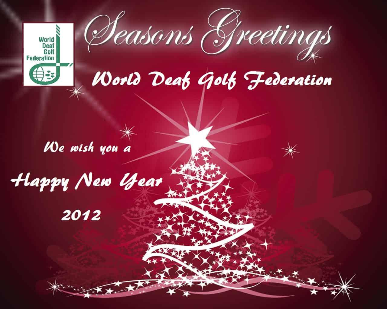 Seasons Greetings 2011 and Happy New Year 2012! – World Deaf Golf ...